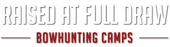 Raise At Full Draw Bowhunting Camps
